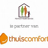 Home & Health Service is partner van Thuiscomfort!